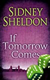 from Sidney Sheldon If Tomorrow Comes