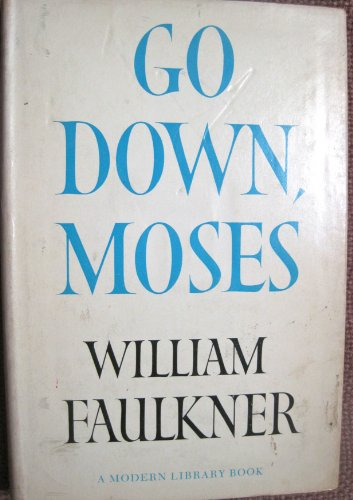 Go Down Moses by William Faulkner