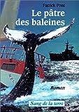 echange, troc Patrick Pont - Le pâtre des baleines