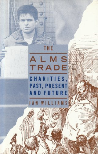 The Alms Trade: Charities Past, Present and Future PDF