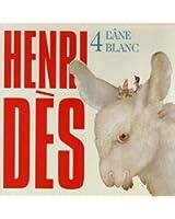Henri Dès, vol. 4 : L'âne blanc (14 chansons + leurs versions instrumentales)