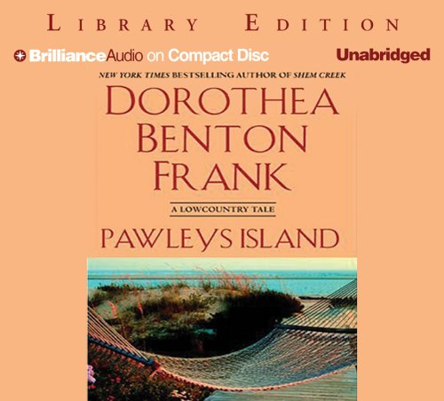Pawleys Island: A Lowcountry Tale (Lowcountry Tales (Brilliance Audio))