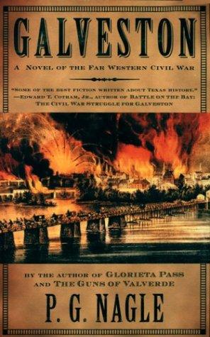Galveston (Civil War in the Far West), P. G. Nagle