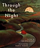 Through the Night (0689806426) by Aylesworth, Jim