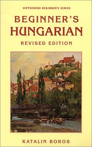 Beginners Hungarian (Hippocrene Beginner's Series)