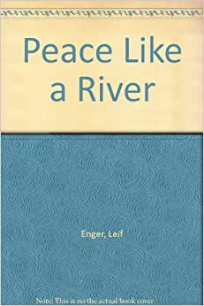 """""""Peace Like A River"""" by Leif Enger Essay Sample"""