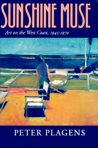 Sunshine Muse: Art on the West Coast, 1945-1970