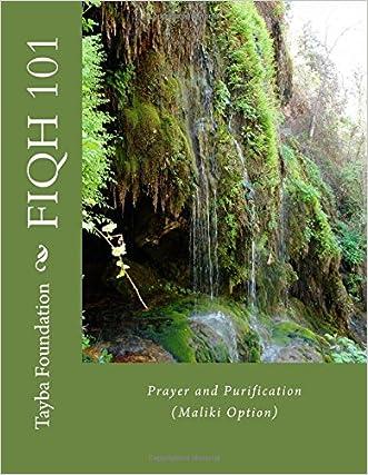 Fiqh 101: Prayer and Purification (Maliki Option) (Tayba Fiqh Series) (Volume 1)