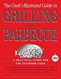 img - for The Cook's Illustrated Guide To Grilling And Barbecue book / textbook / text book