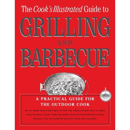 Grilling & Barbecue - Cooks Illustrated