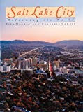 img - for Salt Lake City: Welcoming the World (Urban Tapestry Series) book / textbook / text book