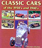 img - for Classic Cars of the 1930's and 1940's book / textbook / text book