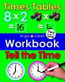 Times Tables and Tell the Time (Wipe Clean Workbooks)