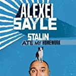 Stalin Ate My Homework | Alexei Sayle