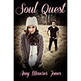 Soul Quest (The Soul Quest Trilogy Book 1) ~ Amy Jones