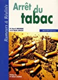 Arrt du tabac : Rumeurs &amp; Ralits