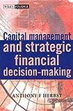 Capital asset investment:strategy- tactics & tools