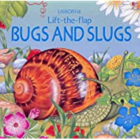 Bugs and Slugs (Lift the Flap Learners)