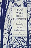 You Will Hear Thunder (0821408062) by Akhmatova, Anna