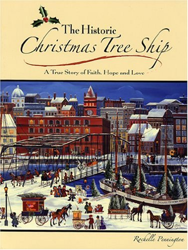 The Historic Christmas Tree Ship: A True Story of Faith, Hope And Love (Wi Ft compare prices)