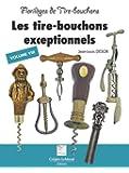 Florileges de Tire-Bouchons exceptionnels - volume 8