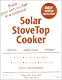 Solar StoveTop Cooker : Pattern, Instructions, Recipes