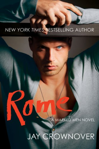 Rome: A Marked Men Novel by Jay Crownover
