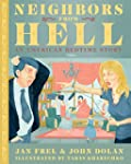 Neighbors From Hell: An American Bedt...