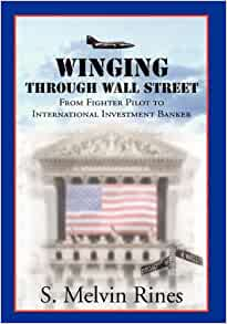 Through Wall Street: S. Melvin Rines: 9781456800444: Amazon.com: Books