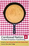 img - for Cornbread Nation 4: The Best of Southern Food Writing book / textbook / text book