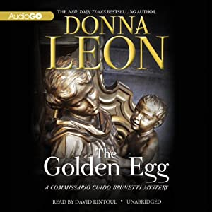 The Golden Egg: A Commissario Guido Brunetti Mystery, Book 22 | [Donna Leon]