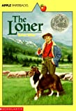 The Loner (An Apple Paperback)