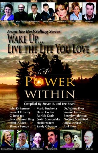 Image for Wake Up . . . Live the Life You Love: A Power Within