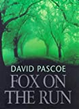 Fox on the Run (1857977637) by Pascoe, David