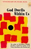 img - for god dwells within Us book / textbook / text book