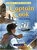img - for Captain Cook: The Great Ocean Explorer (What's Their Story?) book / textbook / text book