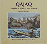 img - for Qajaq: Kayaks of Siberia and Alaska book / textbook / text book