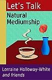 Let's Talk Natural Mediumship