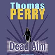 Dead Aim | [Thomas Perry]