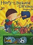 Ian Whybrow Harry and the Bucketfulof Dinosaurs Magnet Book
