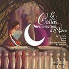 La Callas, une invitation � l'Opera