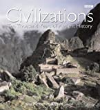 img - for Civilizations: Ten Thousand Years of Ancient History book / textbook / text book