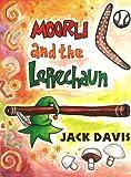 Moorli and the Leprechaun (Teenage) (0868192902) by Davis, Jack