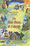 The Mad Monk of Gidleigh (Knights Templar) (0755301684) by Jecks, Michael