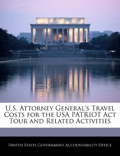 U.S. Attorney General's Travel Costs for the