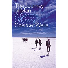 Text: The Jorney of Man: A Genetic Odyssey, Spencer Wells.