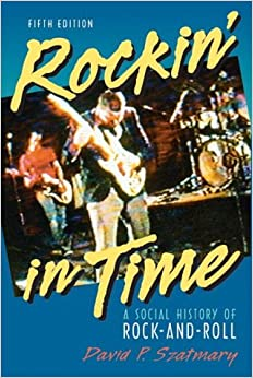 Rockin in Time by David P. Szatmary (2014, Paperback) College Text Book