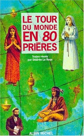 Le Tour du monde en 80 prières