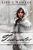 Tidewater: A Novel of Pocahontas and the Jamestown Colony