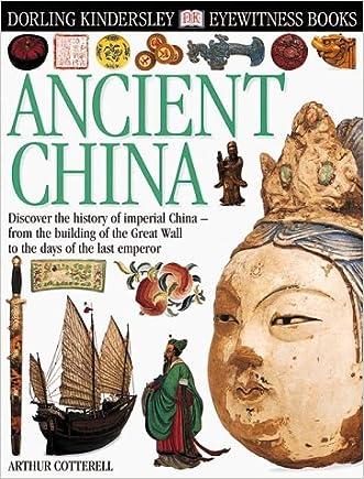 Eyewitness: Ancient China (Eyewitness Books)